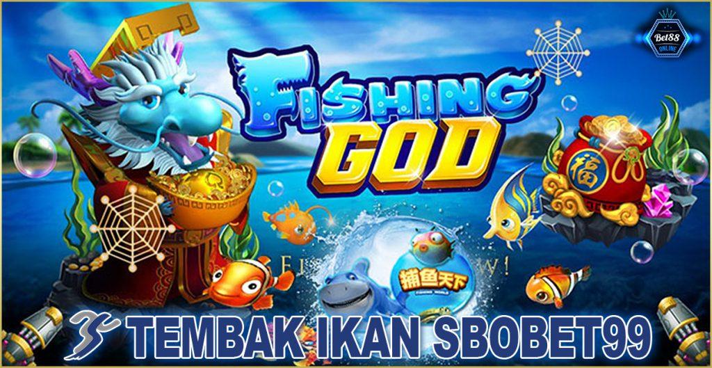 Tembak ikan Sbobet99