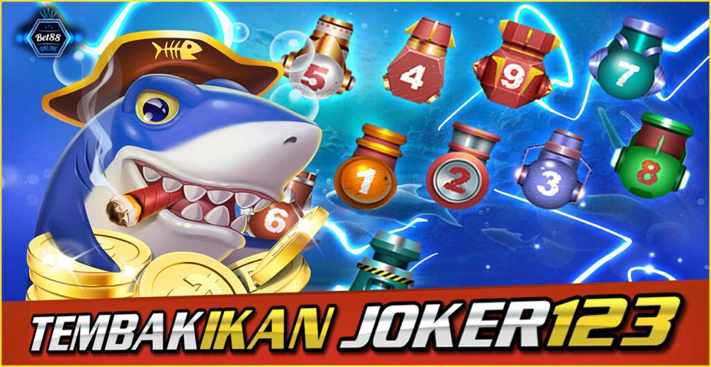 Tembak Ikan Joker123 B