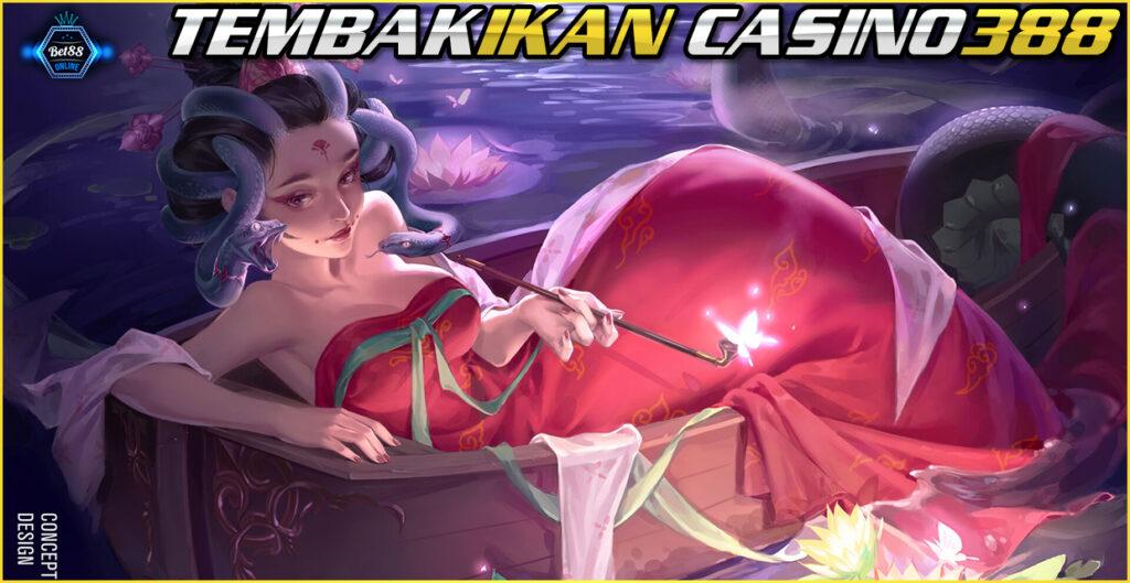 Tembak Ikan Casino388 A
